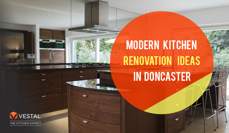 Modern Kitchen Renovation Ideas In Doncaster
